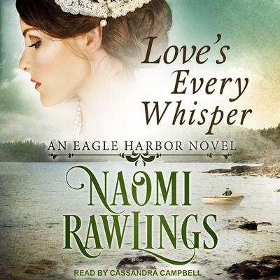 Loves Every Whisper Audiobook, by