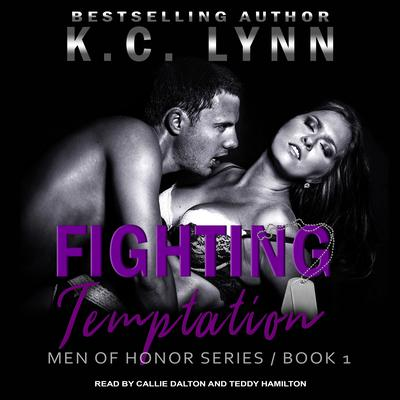 Fighting Temptation Audiobook, by K.C. Lynn