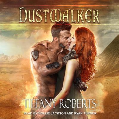 Dustwalker Audiobook, by Tiffany Roberts