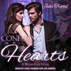 Confusing Hearts Audiobook, by Julie Trettel
