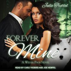 Forever Mine Audiobook, by Julie Trettel