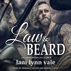 Law & Beard Audiobook, by Lani Lynn Vale