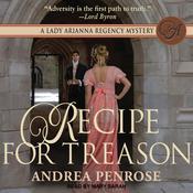 Recipe for Treason Audiobook, by Andrea Penrose