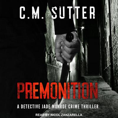 Premonition Audiobook, by C.M. Sutter