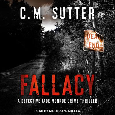 Fallacy Audiobook, by C.M. Sutter