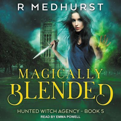 Magically Blended Audiobook, by Rachel Medhurst
