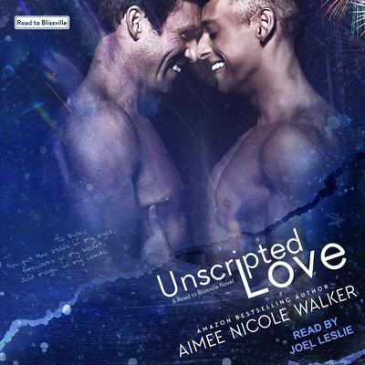 Unscripted Love Audiobook, by