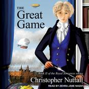 The Great Game Audiobook, by Christopher Nuttall