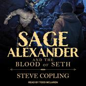 Sage Alexander and the Blood of Seth Audiobook, by Author Info Added Soon