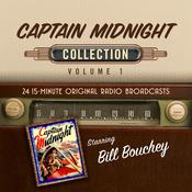 Captain Midnight, Collection 1 Audiobook, by Black Eye Entertainment