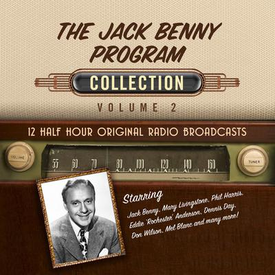 The Jack Benny Program, Collection 2 Audiobook, by Black Eye Entertainment