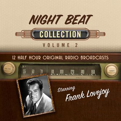 Night Beat, Collection 2 Audiobook, by Black Eye Entertainment