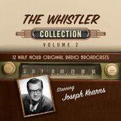 The Whistler, Collection 2 Audiobook, by Black Eye Entertainment