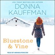 Bluestone & Vine Audiobook, by Author Info Added Soon