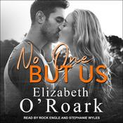 No One But Us Audiobook, by Elizabeth O'Roark