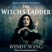 The Witchs Ladder Audiobook, by Wendy Wang