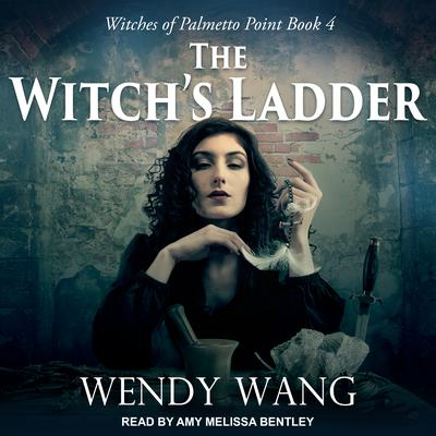 The Witch's Ladder Audiobook, by
