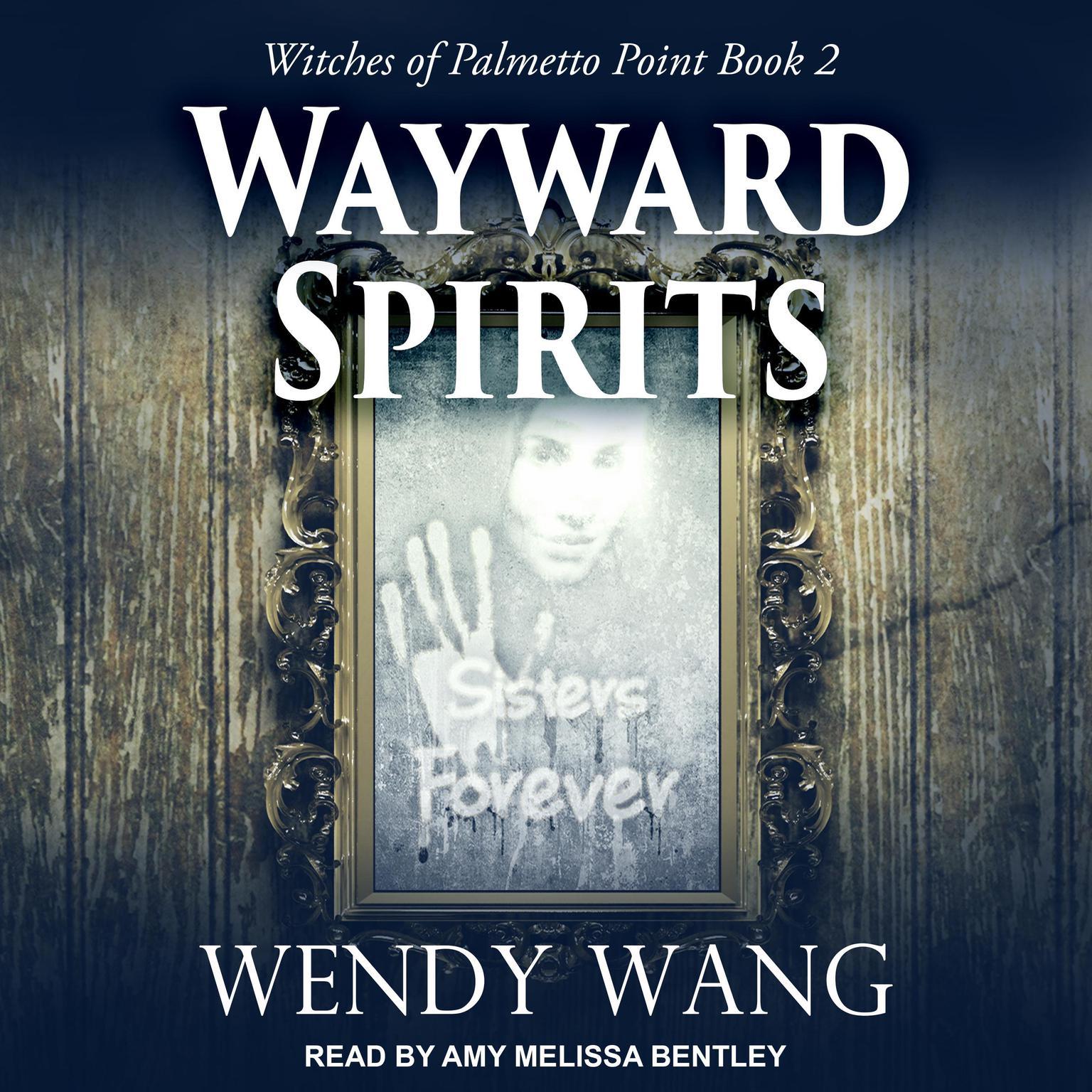 Wayward Spirits Audiobook, by Wendy Wang