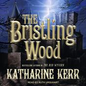 The Bristling Wood Audiobook, by Author Info Added Soon