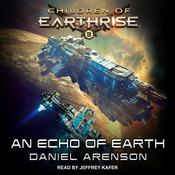 An Echo of Earth Audiobook, by Daniel Arenson