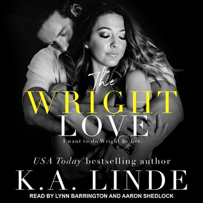 The Wright Love Audiobook, by K. A. Linde