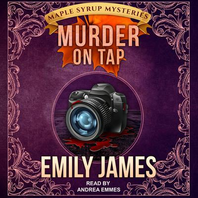 Murder on Tap Audiobook, by Emily James