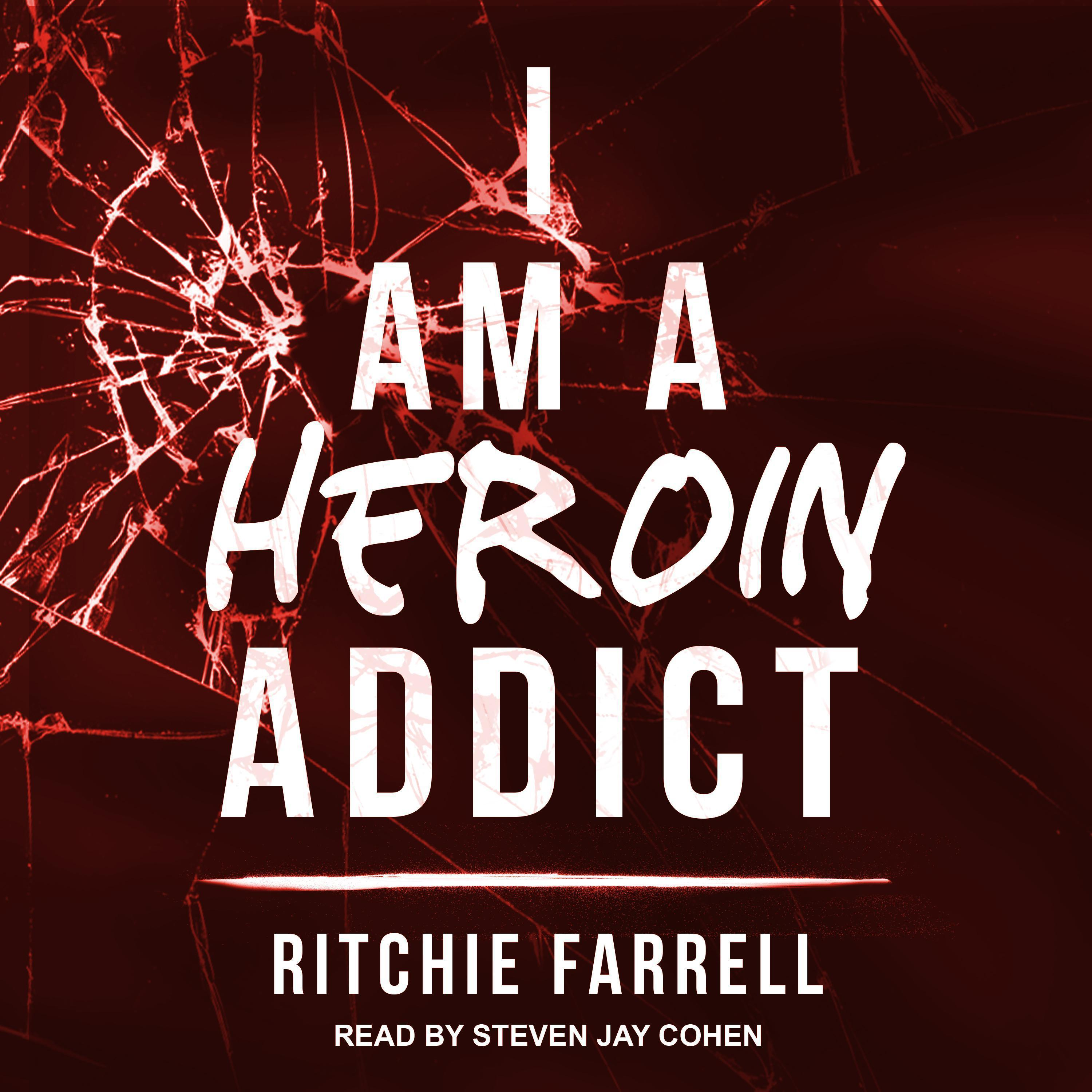 Printable I Am A Heroin Addict Audiobook Cover Art