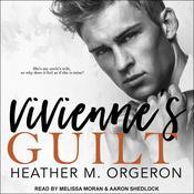 Viviennes Guilt Audiobook, by Heather M. Orgeron