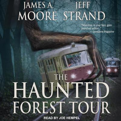 The Haunted Forest Tour Audiobook, by James A. Moore