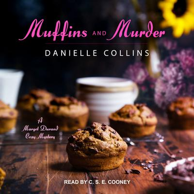Muffins and Murder Audiobook, by Danielle Collins