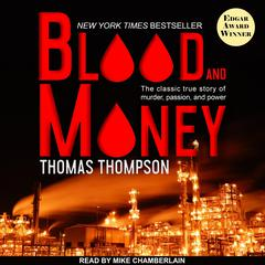 Blood and Money Audiobook, by Thomas Thompson