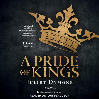A Pride of Kings Audiobook, by Juliet Dymoke