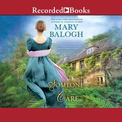Someone to Care Audiobook, by Mary Balogh
