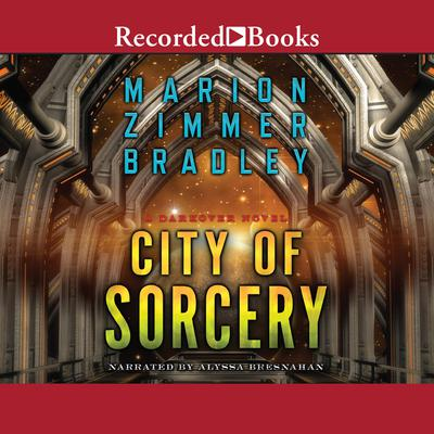 City of Sorcery Audiobook, by Marion Zimmer Bradley