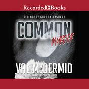 Common Murder Audiobook, by Val McDermid