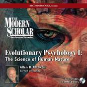 Evolutionary Psychology I: The Science of Human Nature Audiobook, by Allen MacNeill|