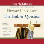 The Finkler Question Audiobook, by Howard Jacobson