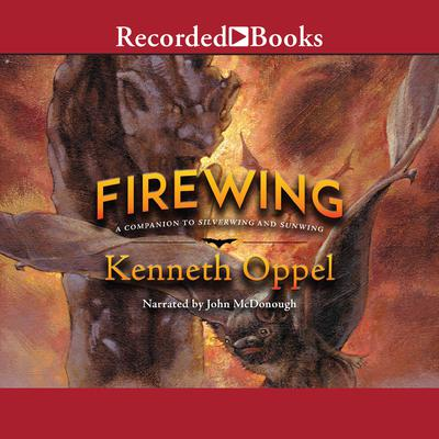 Firewing Audiobook, by Kenneth Oppel