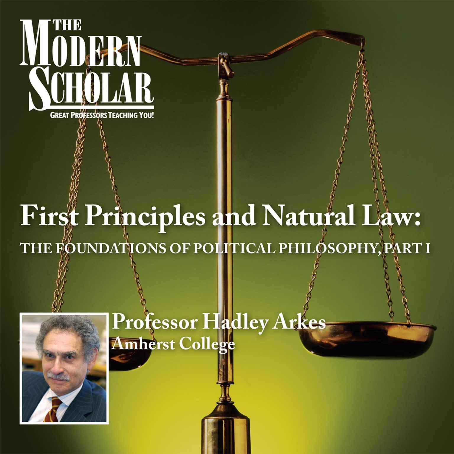 Printable First Principles & Natural Law Part I: The Foundations of Political Philosophy (part I) Audiobook Cover Art