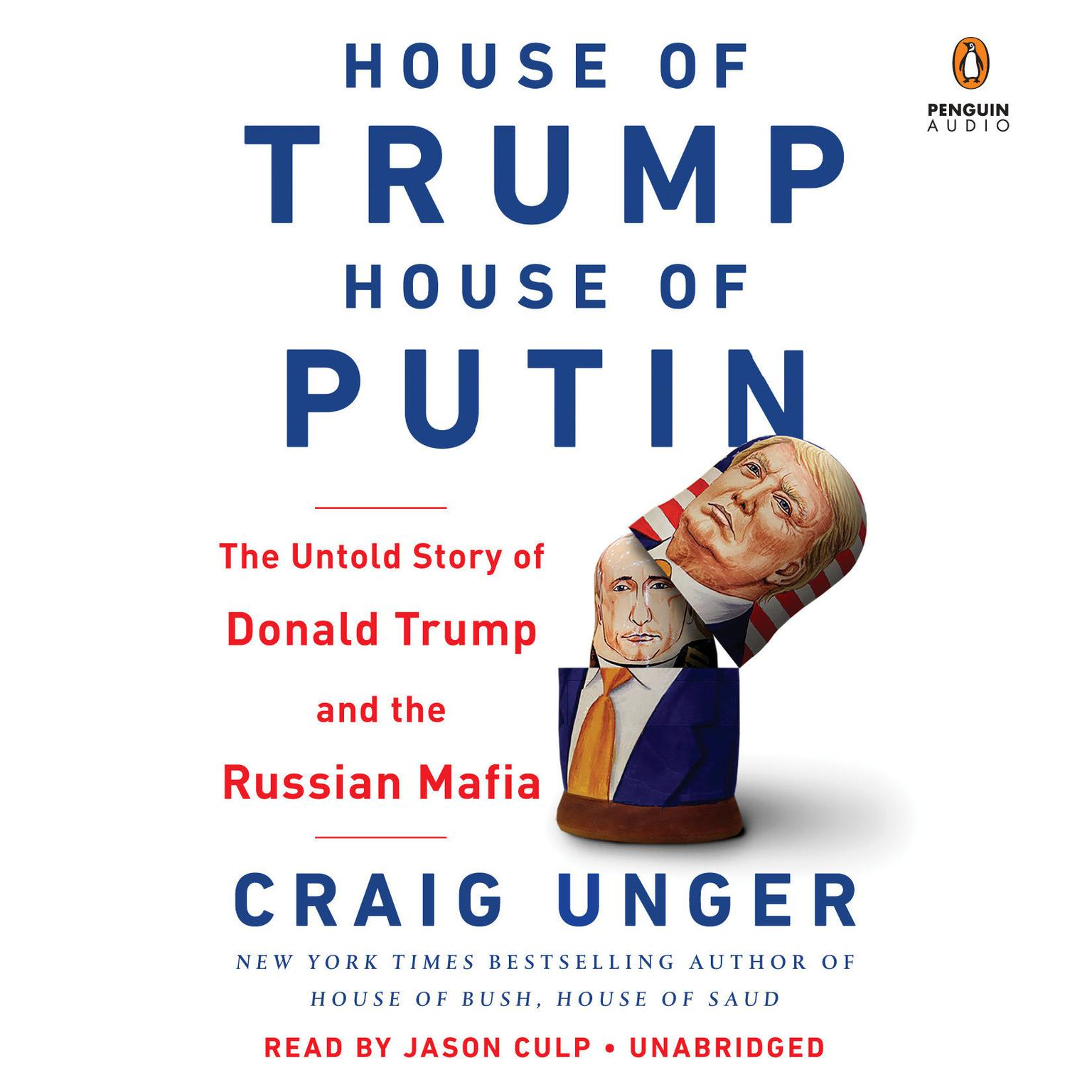 Printable House of Trump, House of Putin: The Untold Story of Donald Trump and the Russian Mafia Audiobook Cover Art
