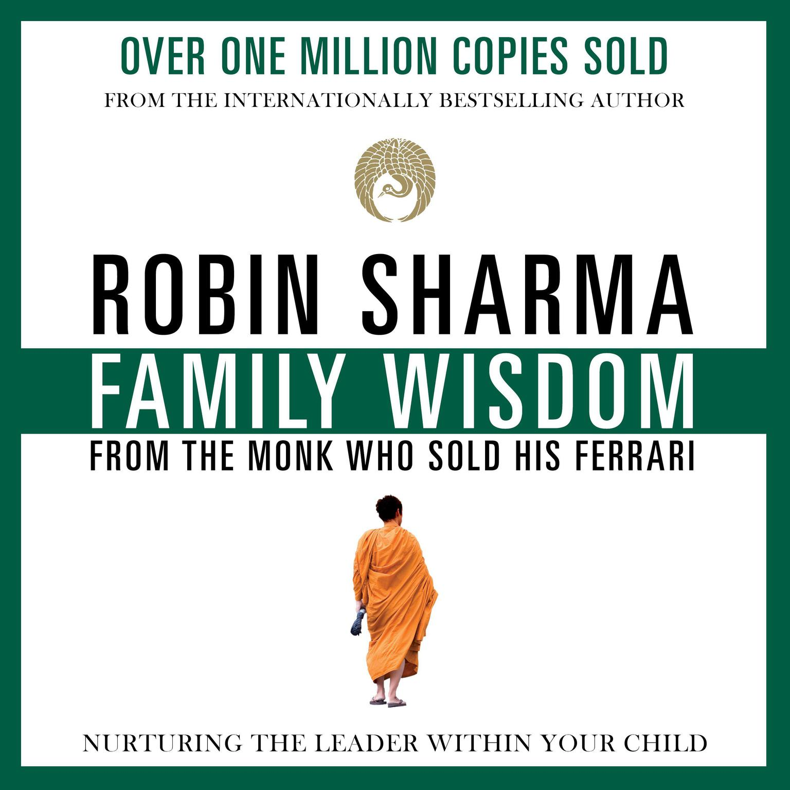 Printable Family Wisdom from the Monk Who Sold His Ferrari Audiobook Cover Art