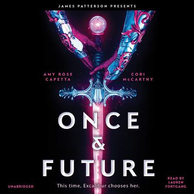 Once & Future Audiobook, by Amy Rose Capetta