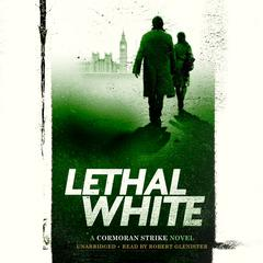 Lethal White Audiobook, by