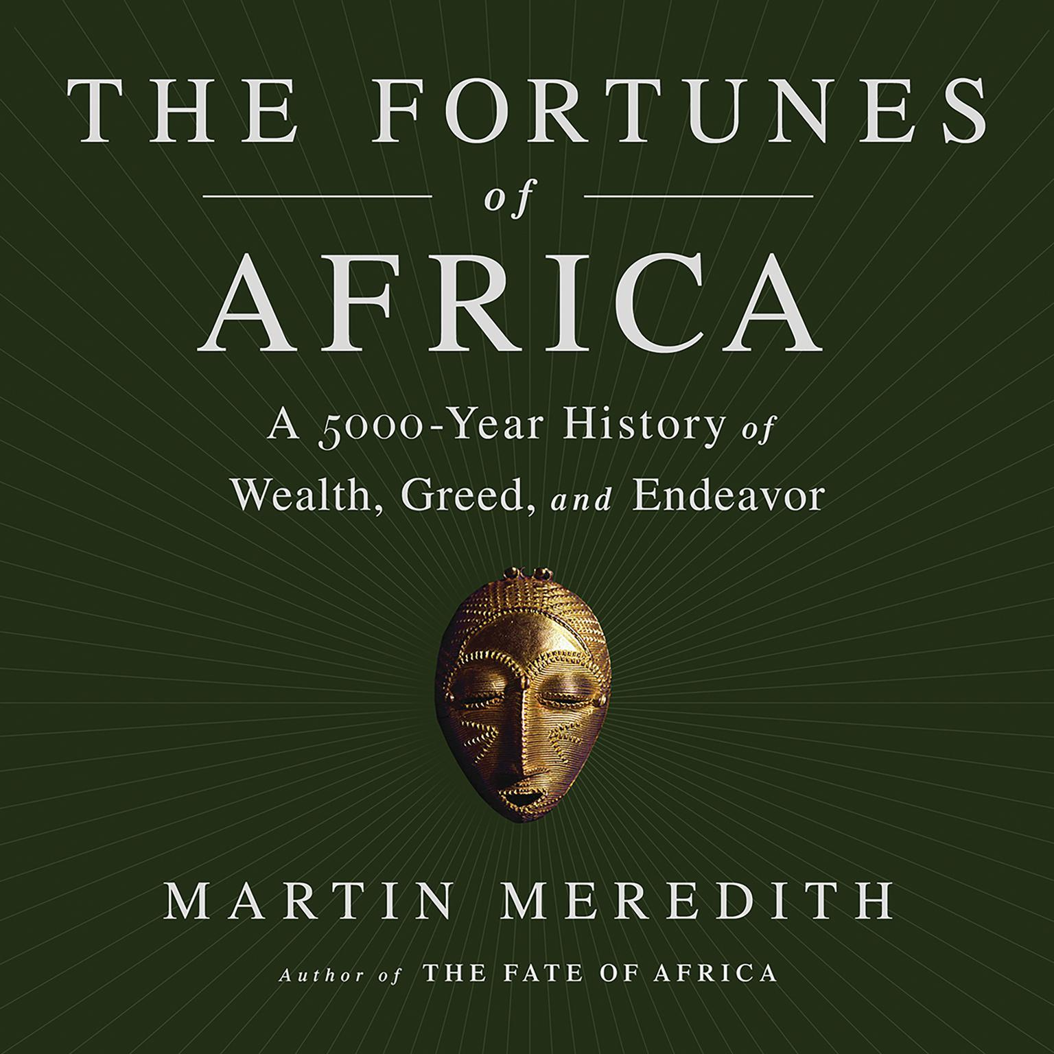 Printable The Fortunes of Africa: A 5000-Year History of Wealth, Greed, and Endeavor Audiobook Cover Art