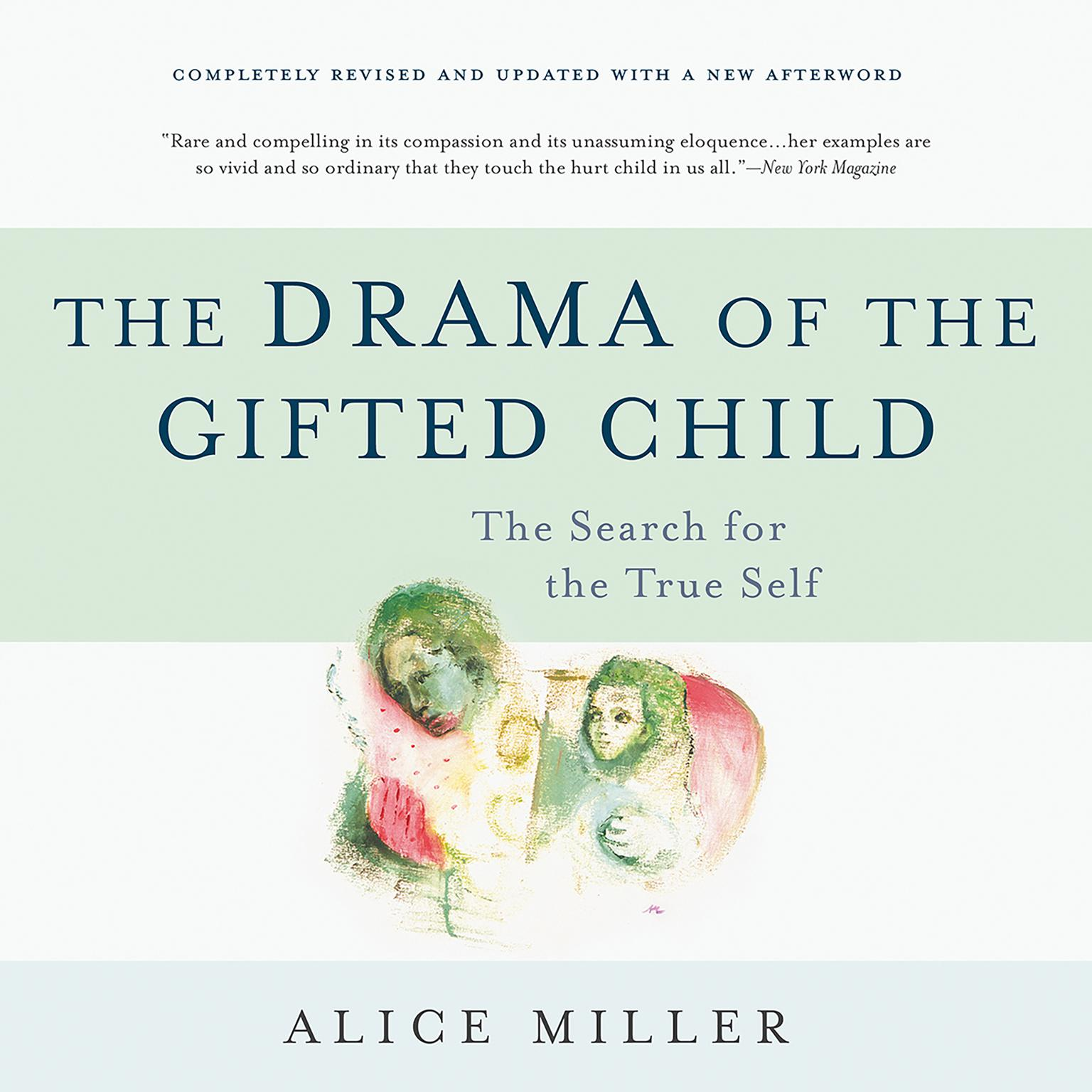 Printable The Drama of the Gifted Child: The Search for the True Self Audiobook Cover Art