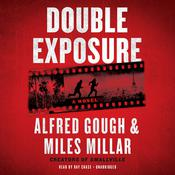 Double Exposure Audiobook, by Alfred Gough, Miles Millar