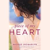Piece of My Heart Audiobook, by Nicole Jacquelyn