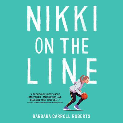 Nikki on the Line Audiobook, by Barbara Carroll Roberts