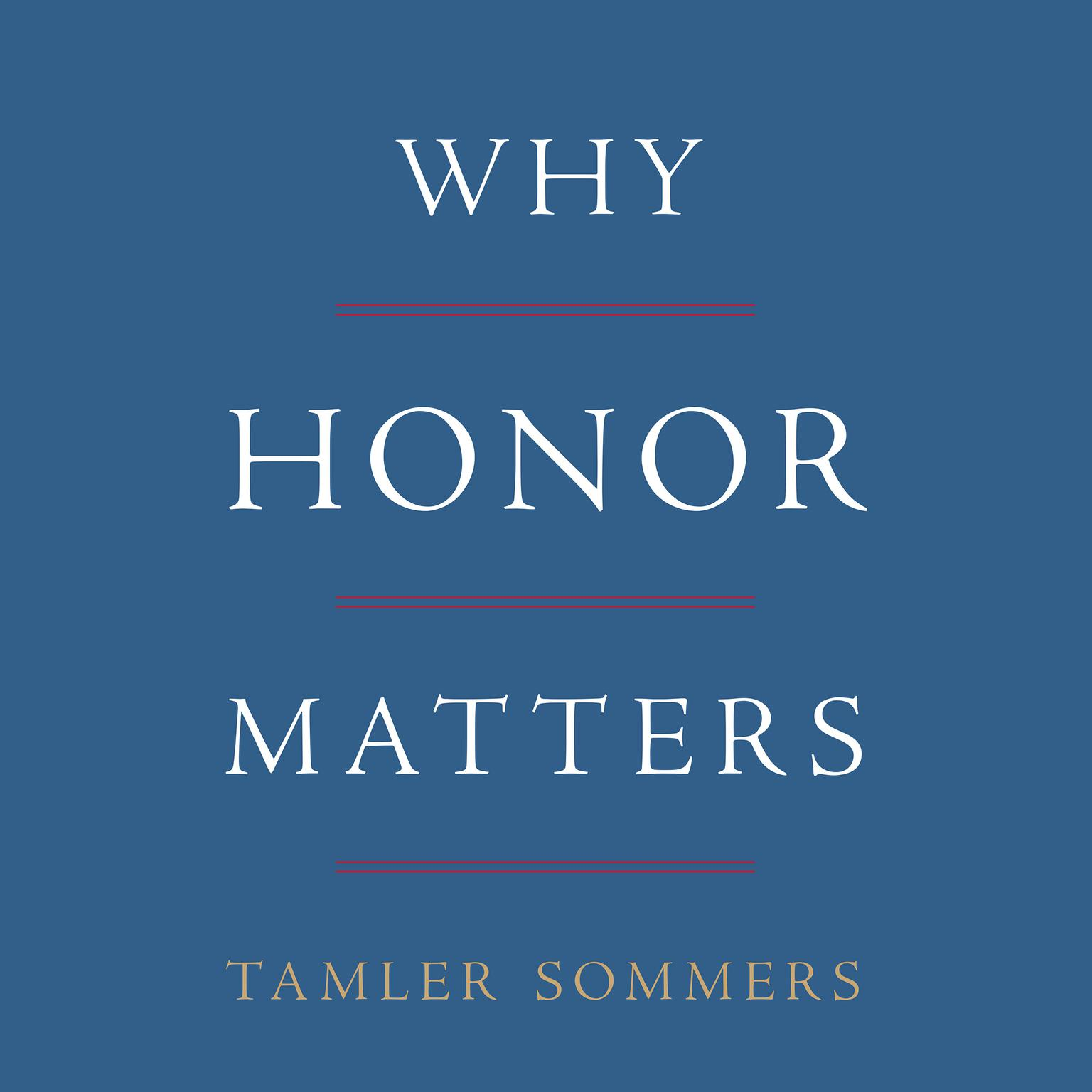 Printable Why Honor Matters Audiobook Cover Art