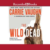 The Wild Dead Audiobook, by Carrie Vaughn